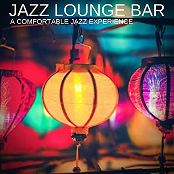 A Comfortable Jazz Experience
