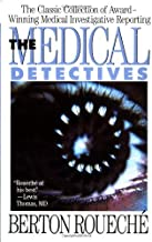 By Berton Roueche - The Medical Detectives (Truman Talley) (2/28/91)