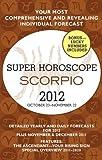 Scorpio Super Horoscopes 2012 Margarete Beim