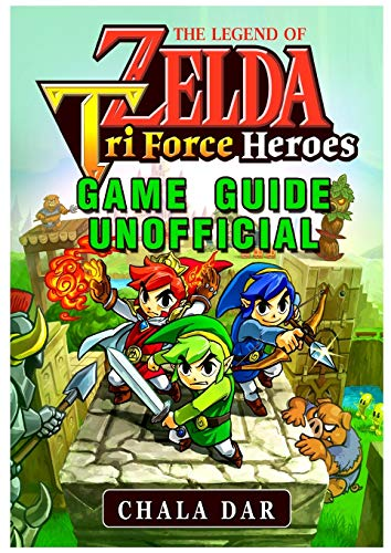 Legend of Zelda Tri Force Heroes Download, Gameplay, Rom, 3ds, Wiki Guide Unofficial
