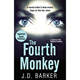 The Fourth Monkey: A twisted thriller you won't be able to put down (A Detective Porter novel) (English Edition)