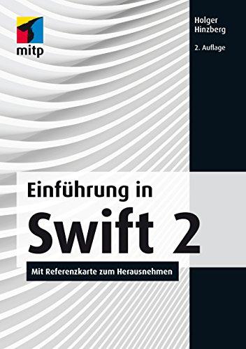 Einführung in Swift 2 - Mit Referenzkarte zum Herausnehmen