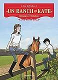 Un ranch pour Kate, Tome 4 : Mensonges et révélations