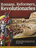 Romans, Reformers, Revolutionaries: Student Manual