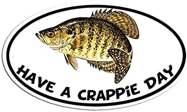 American Vinyl Oval Have A Crappie Day Sticker (fish fishing brim bream decal funny)