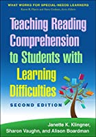 Teaching Reading Comprehension to Students with Learning Difficulties: What Works for Special-Needs Learners