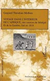 Voyage dans l'intérieur de l'Afrique, Aux sources du Sénégal et de la Gambie, fait en 1818
