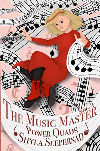 The Music Master: (Book 3) (Power Quads)