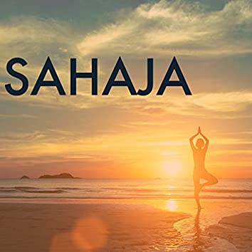 Sahaja - Relaxing Yoga Instrumental Music, Harmony with Sounds of Nature Mental Health