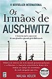 Os Irmãos de Auschwitz (Portuguese Edition)
