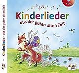 Kinderlieder aus der guten alten Zeit - CD: Kinderland