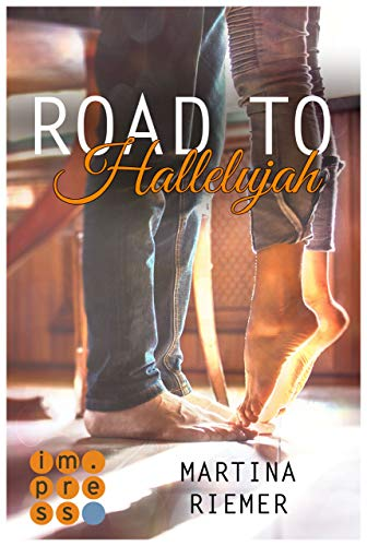 Road to Hallelujah (1) (Herzenswege, Band 1)