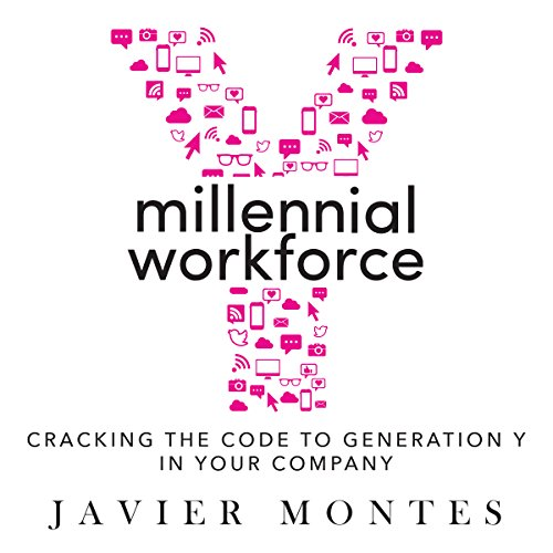 Millennial Workforce: Cracking the Code to Generation Y in Your Company audiobook cover art