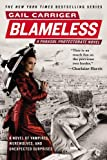 Blameless (The Parasol Protectorate (3))