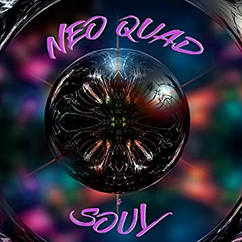 Neo Quad Soul