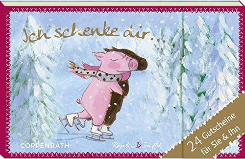Rosalie und Trüffel - Ich schenke dir - Adventskalender - 24 Gutscheine für Sie & Ihn