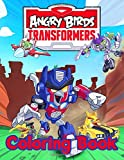 Angry Birds Transformers Coloring Book: Angry Birds Transformers Nice Coloring Books For Adults