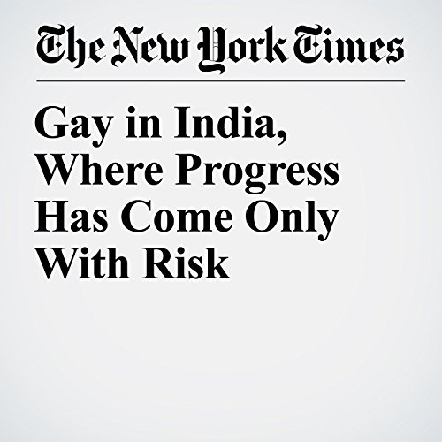 Gay in India, Where Progress Has Come Only With Risk copertina