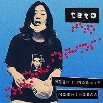 MOSHI MOSHI? MOSHIMOSAA