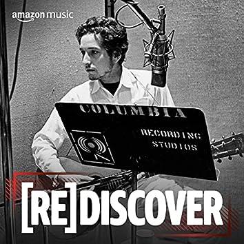 REDISCOVER Bob Dylan