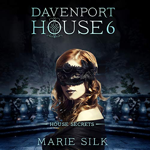 Davenport House 6: House Secrets audiobook cover art