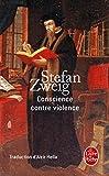 Conscience Contre Violence (Ldp Litterature) by Stefan Zweig (2010-09-29) - 29/09/2010