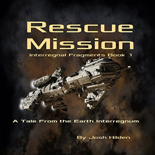 Rescue Mission: A Tale from the Earth Interregnum audiobook cover art