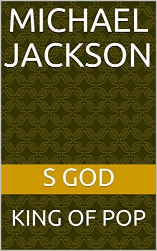 MICHAEL JACKSON: King of Pop (English Edition)