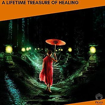 A Lifetime Treasure Of Healing