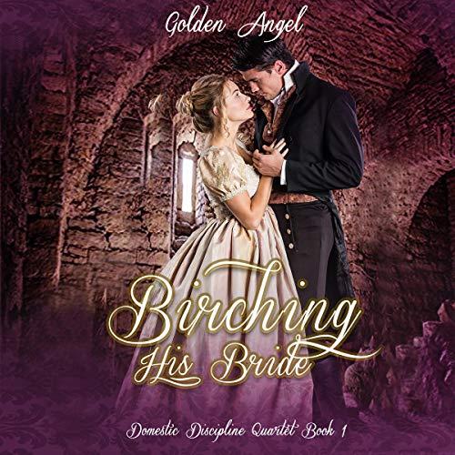 Birching His Bride audiobook cover art