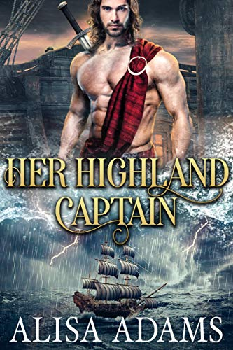 Her Highland Captain: A Scottish Medieval Historical Romance (Beasts Of The Highlands Book 9)