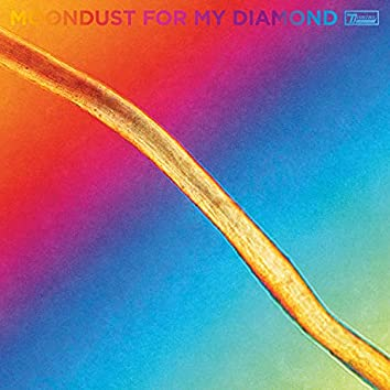 Moondust For My Diamond