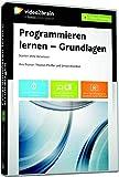 Programmieren lernen - Grundlagen - Thomas Pfeiffer