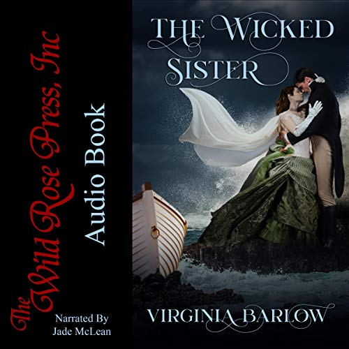 The Wicked Sister Audiobook By Virginia Barlow cover art
