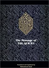 The Message of the Qur'an (Arabic with English Translation) Compact Version (The Full Account of the Revealed Arabic Text Accompanied By Parallel Transliteration)