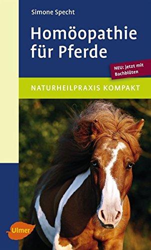 Homöopathie für Pferde: Neu: jetzt mit Bachblüten