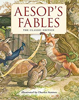 Aesop s Fables Hardcover  The Classic Edition  Fairy Tales Classic Children Books Animal Stories Books for Young Children Books Teaching Family Values New York Times Bestseller Illustrator