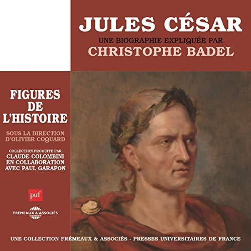 Jules César, une biographie expliquée Titelbild