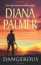 Dangerous (Mills & Boon Special Releases) by Diana Palmer (2011-02-18)