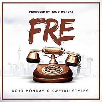 Fre (feat. Kweyku Styles)