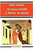 No temas recibir a María, tu esposa (Patmos)