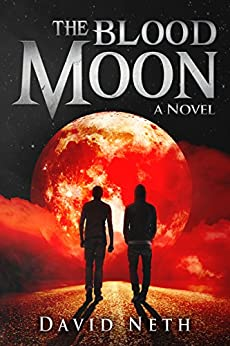 The Blood Moon (Under the Moon Series Book 3) by [David Neth]