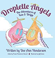Droplette Angels: The Adventures of Ivee and Dripp