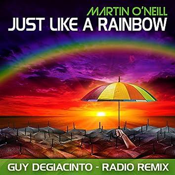 Just Like a Rainbow (Guy DeGiacinto Radio Mix)