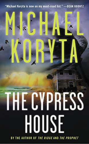 The Cypress House by Koryta, Michael ebook deal