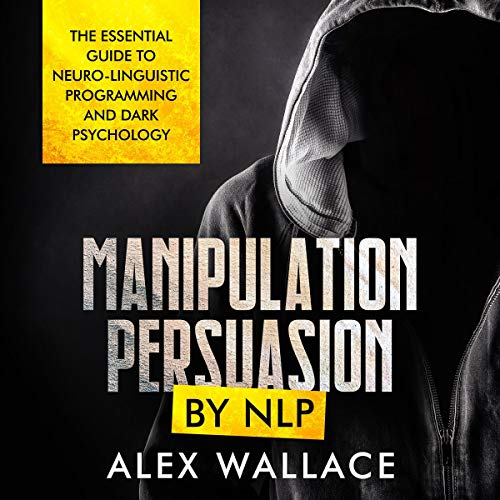 Manipulation and Persuasion by NLP cover art