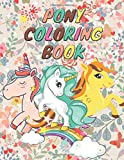 Pony Coloring Book: My little pony coloring book for Kids Ages 3-5, 6-8, 9-12, Adults ( 8.5 × 11 inches )