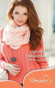 Liefste omgeeman (Afrikaans Edition) by [Petronel Louw]