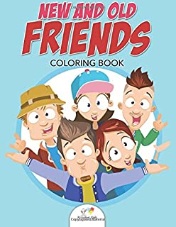 New and Old Friends Coloring Book