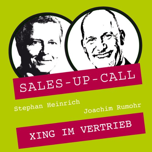 XING im Vertrieb: Sales-up-Call